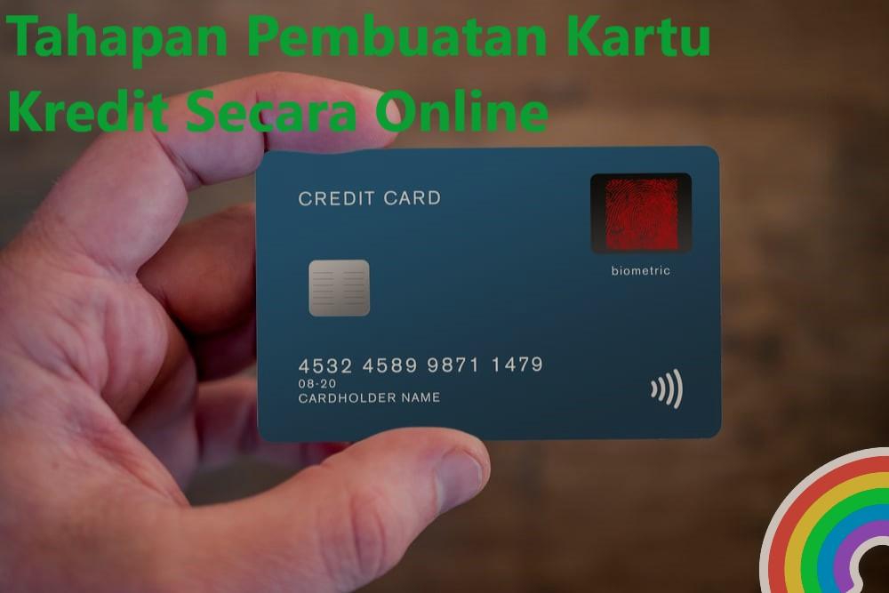 Tahapan Pembuatan Kartu Kredit Secara Online